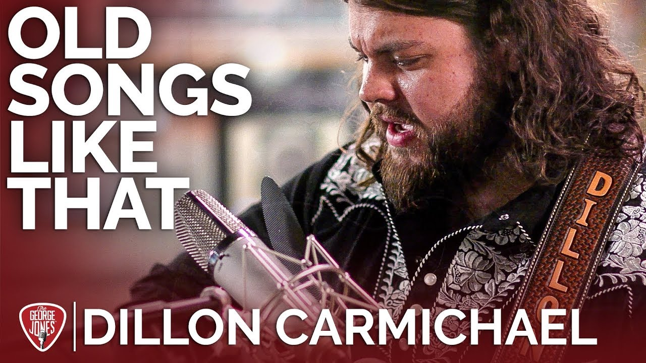 Dillon Carmichael — Old Songs Like That (Acoustic) // The George Jones Sessions