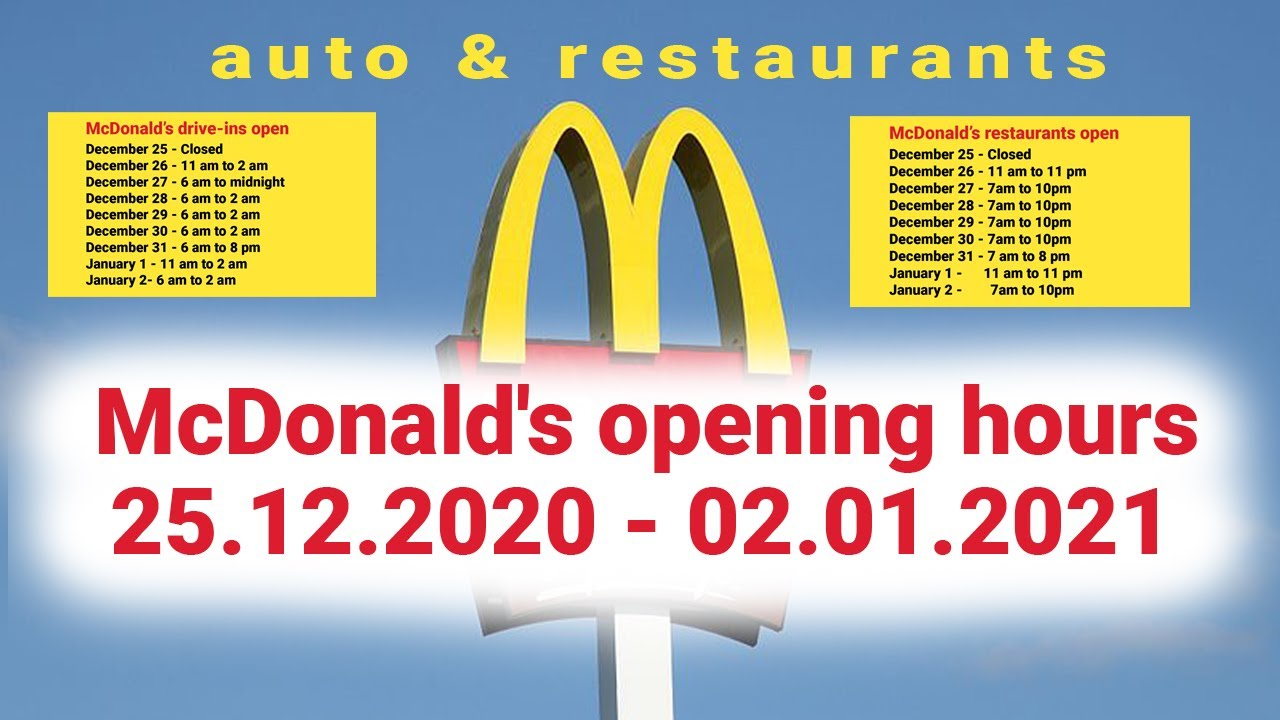 Mcdonalds Open Christmas 2021 Mcdonald S Restaurant Opening Hours From December 25 2020 To January 2 2021 Youtube
