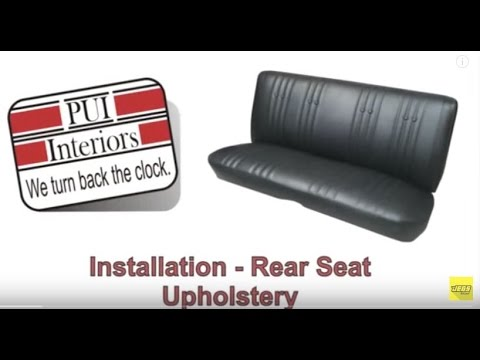 PUI Rear Bench Seat Upholstery Cover Installation Tutorial Overview  Instructions How To