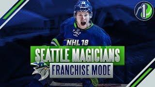 NHL 18: EXPANSION MODE - SEATTLE MAGICIANS SEASON 1