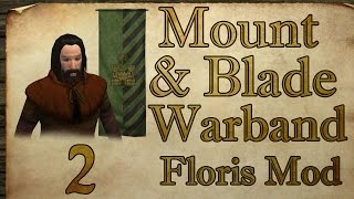 [2] Mount & Blade: Warband - Our first battles in the field! - Expanded Floris Mod