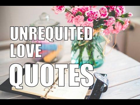 Unrequited Love Quotes