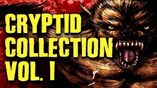 The Cryptid Collection VOL. I (Compilation)