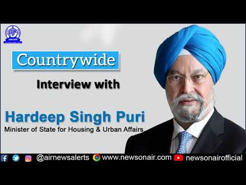 Countrywide: Interview with MoS Housing & Urban Affairs, Hardeep Singh Puri