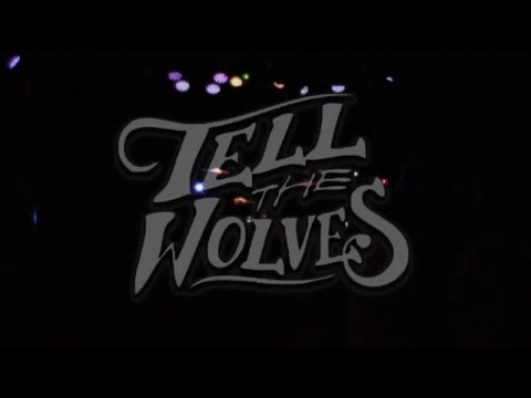 Tell The Wolves   Live @Harlow's