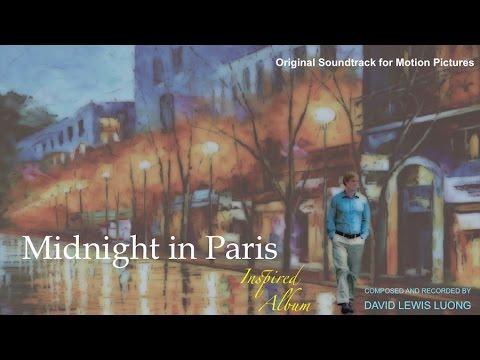Midnight in Paris  & Midnight in Paris Soundtrack: A Midnight in Paris Songs Inspired OST Album