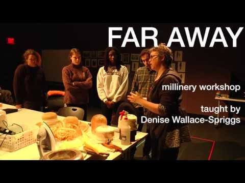 Far Away - Millinery Workshop taught by Denise Wallace-Spriggs