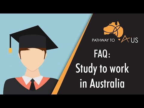 Study to work in Australia