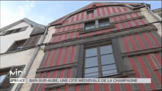 SUIVEZ LE GUIDE : Bar-sur-Aube une Cité médiévale de la Haute-Marne