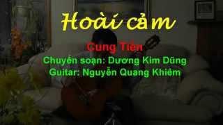 Hoài cảm - Classical Guitar (Arr. Dương Kim Dũng - Guitar: Khiem Nguyen)