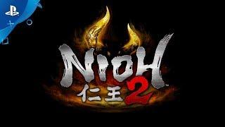 Nioh 2 - E3 2018 Trailer | PS4