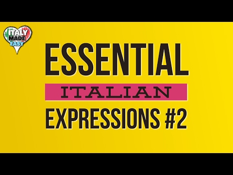 Learn Basic Italian: Essential Italian Expressions, Words and Phrases (Part 2)