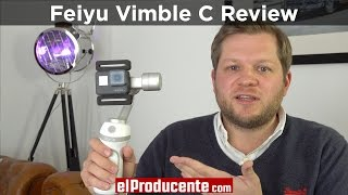 Feiyu Vimble C - Gimbal for Smartphones & GoPro - Review