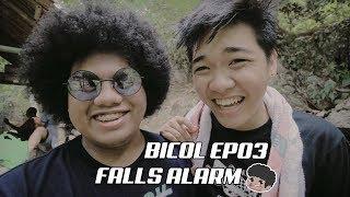 BICOL EP03 | FALLS ALARM