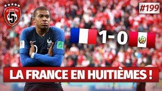 Replay #199 : Debrief France vs Pérou (1-0) COUPE DU MONDE 2018 - #CD5