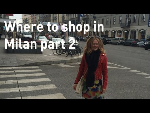 Shopping in Milan - where to shop in Milan - outlet shopping, vintage shopping in Milan
