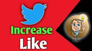 twitter like increase    twitter like bug