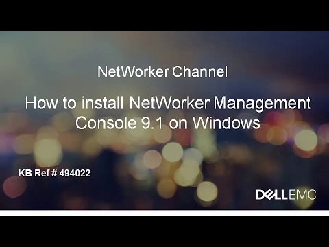 How to Install NetWorker Management Console 9.1 Server on Windows
