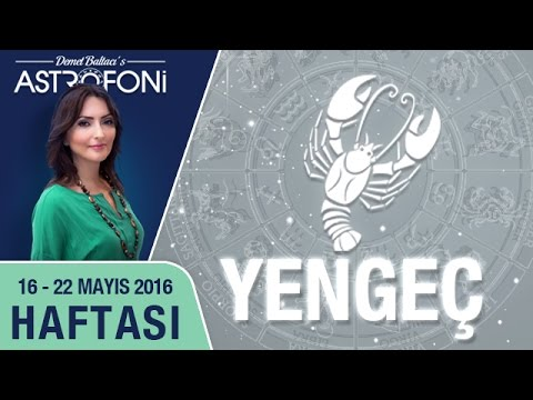 YENGEÇ Burcu Haftalık Yorumu 16 - 22 Mayıs 2016