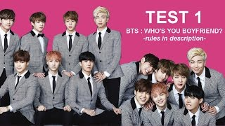 TEST 1 l BTS : WHO'S YOUR BF?