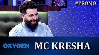 OXYGEN Promo – MC Kresha 08.12.2018 ora 21:00 në Klan Kosova