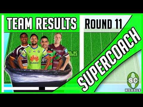100 POINTS IN THE BIN!?! | Round 11 Results | NRL SUPERCOACH 2018