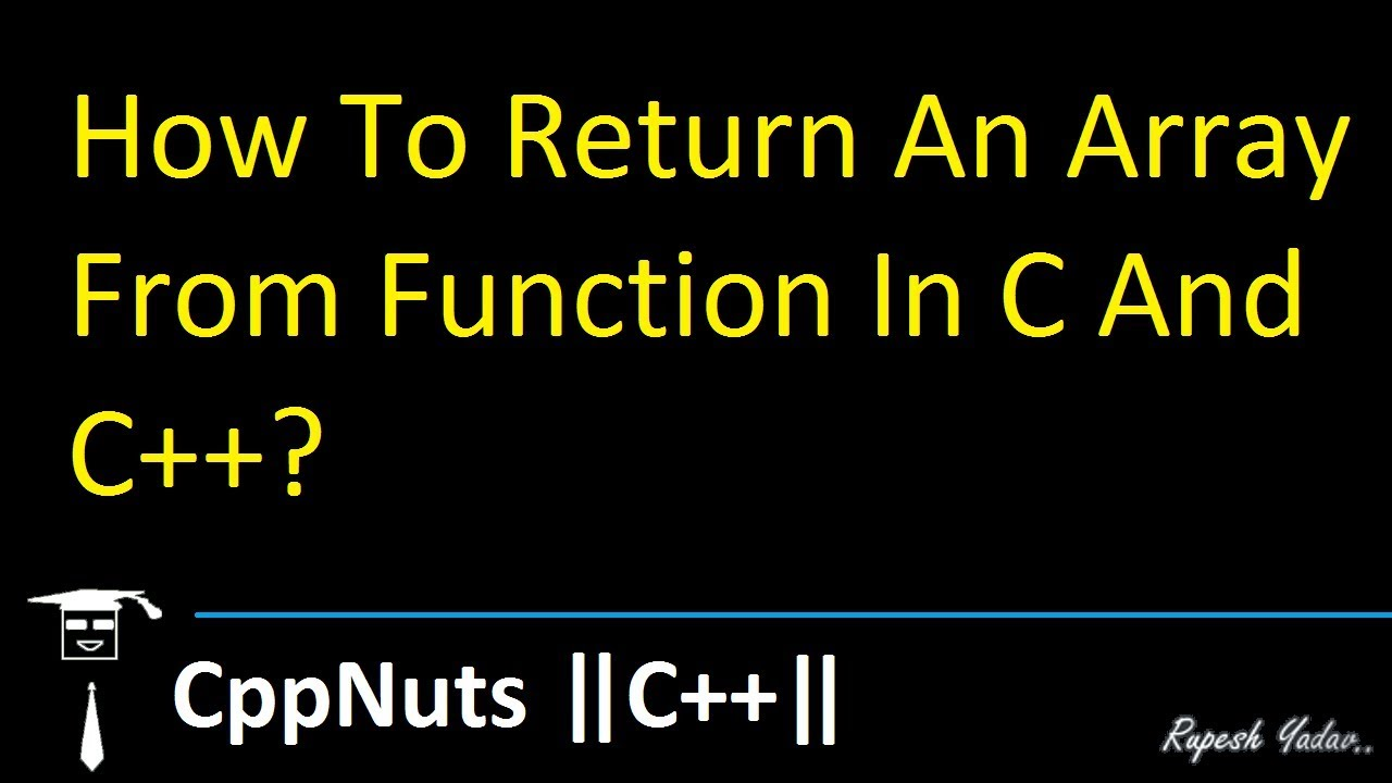 How To Return An Array From Function In C And C++?
