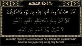 Surah Al Baqarah (Amana Rasul) Serta Terjemahan (ayat 285 - 286)