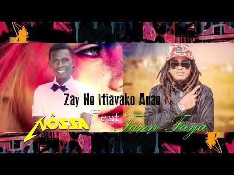 Nôssa ft Tann Faya - Zay No Itiavako Anao (Official Audio )Nouveauté Gasy Sept 2018