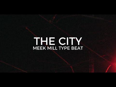 "Meek Mill type beat ""The City"" ||  Free Type Beat 2020"