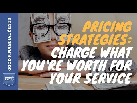 Pricing Strategies:  How to Get Paid 200% More For Your Service (the WYW Formula™)