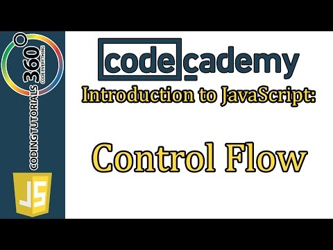 Control Flow CodeCademy Introduction to JavaScript Learn JavaScript