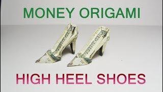 Money High Heel Shoes Origami Dollar Big Tutorial DIY Folded No glue