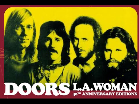 The Doors - L. A. Woman [40th Anniversary Editions] *Full Album*