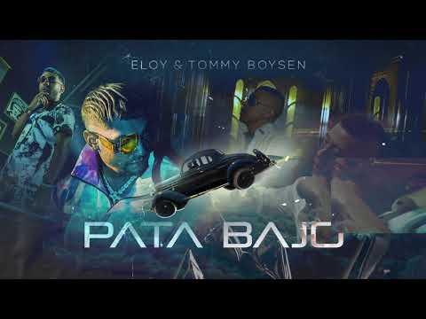 Eloy & Tommy Boysen - Pata Bajo (Audio)