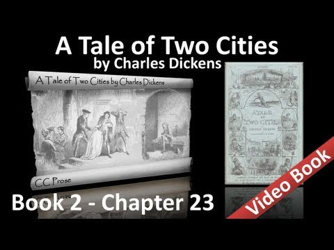 Book 02 - Chapter 23 - A Tale of Two Cities by Charles Dickens - Fire Rises
