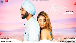 Affair | (Full HD) | Gilljot Ft. Oshi Singh | New Punjabi Songs 2019 | Latest Punjabi Songs 2019