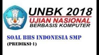 Soal Predikasi UNBK BIN SMP 2018