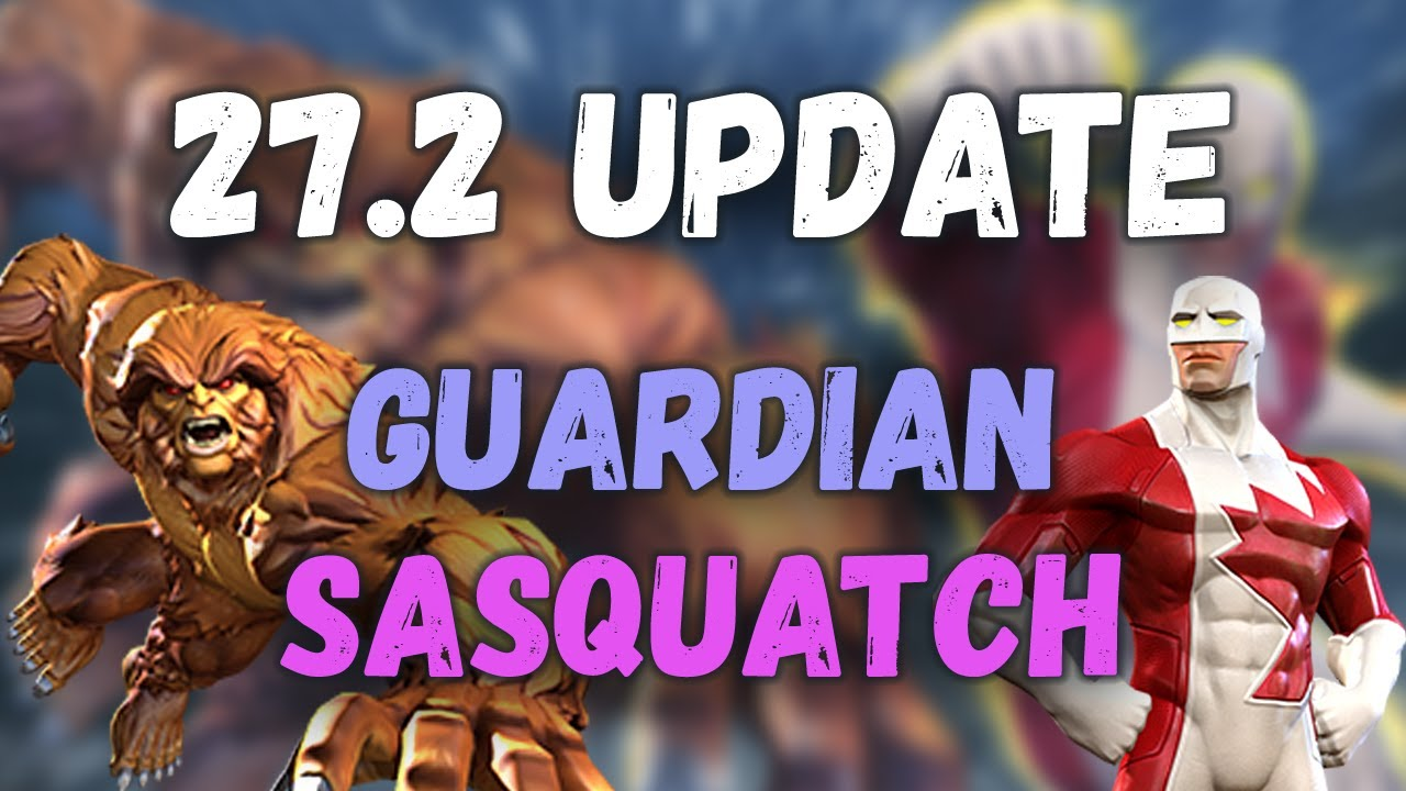 MCOC 27.2: Guardian & Sasquatch - Marvel Contest of Champions