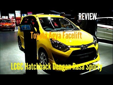 Review Toyota Agya Facelift di IIMS 2017 (Indonesia) - LCGC Hatchback Dengan Rasa Sporty