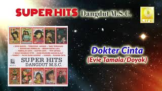 Dokter Cinta - Evie Tamala & Doyok (Official Audio)