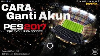 GANTI GANTI ID/AKUN PES 2017 PLUS DOWNLOAD KOMENTATOR