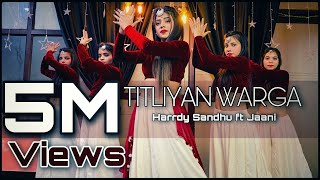 Titliaan Warga | Harrdy Sandhu Ft Jaani | Sargun Mehta  | Cover By Ishika Rajput Spartan Girls |