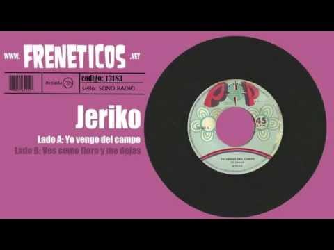 Jeriko - yo vengo del campo