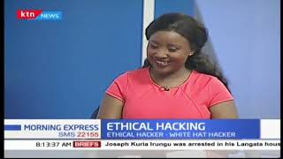 Understanding ethical and unethical hacking  | KTN News Tech Central