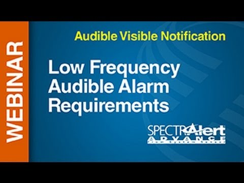 AV - Low Frequency -- Webinar: Low Frequency Audible Alarm Requirements