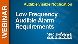 AV - Low Frequency -- Webinar: Low Frequency Audible Alarm Requirements YouTube Videos