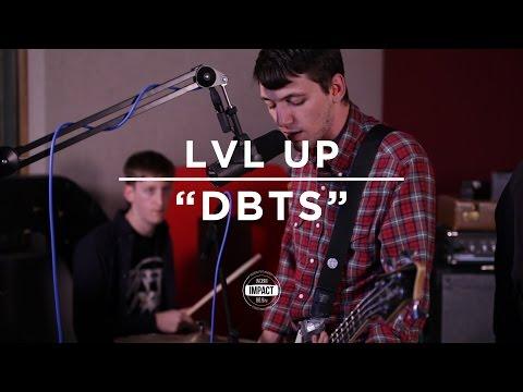 "LVL UP - ""DBTS"" (Live @ WDBM)"