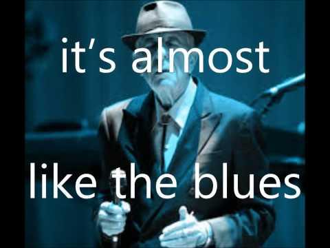 Almost like the blues - Leonard Cohen