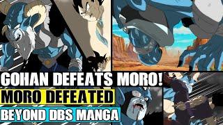 Beyond Dragon Ball Super: Ultimate Gohan Destroys Moro! Moro Spits Out Seven-Three! Pan Vs Moro!